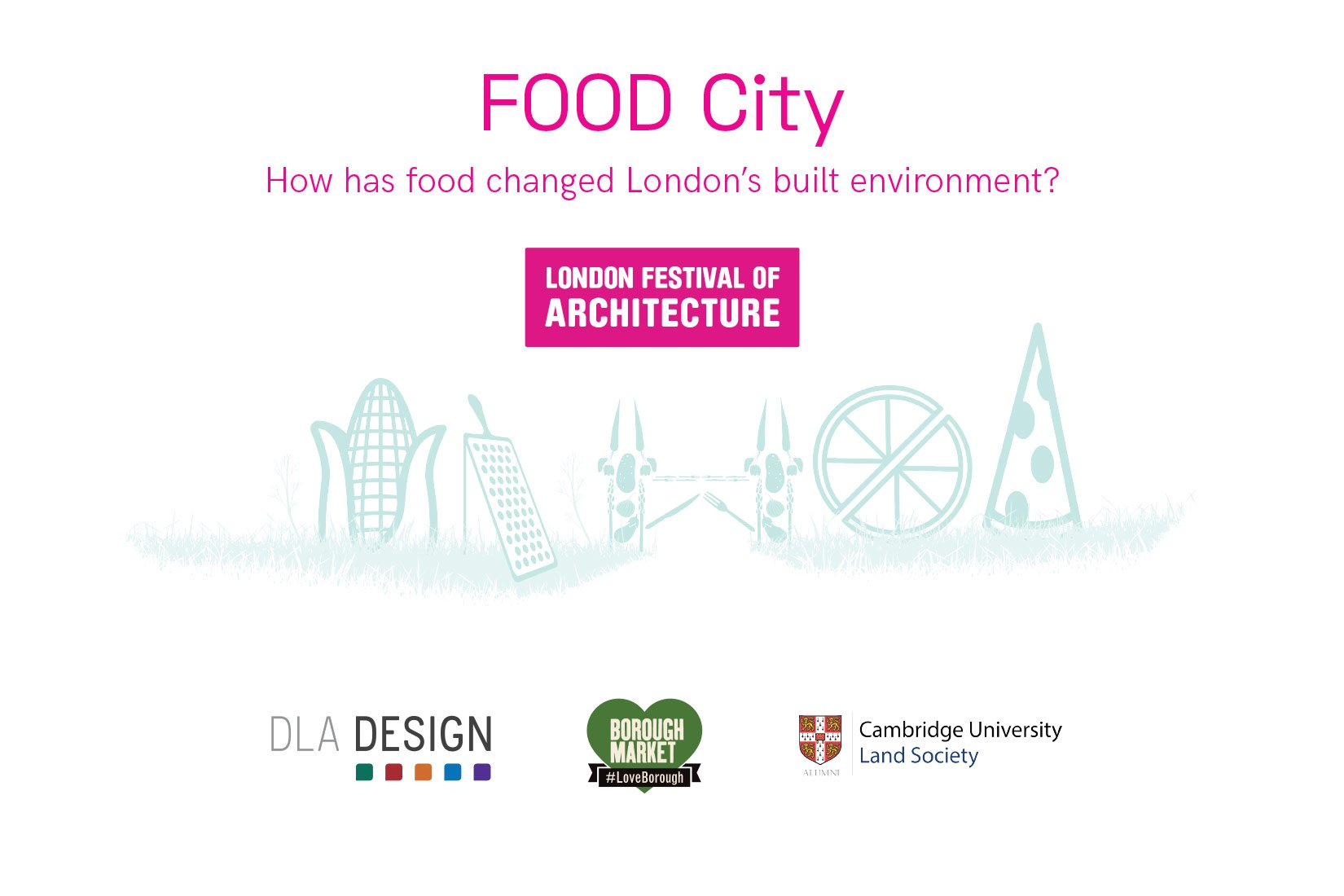 Food City, London Festival of Architecture, Branding and Flyer
